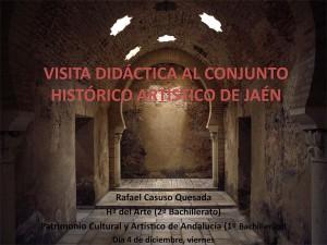 VISITA DIDÁCTICA AL CONJUNTO HISTÓRICO ARTÍSTICO DE JAÉN